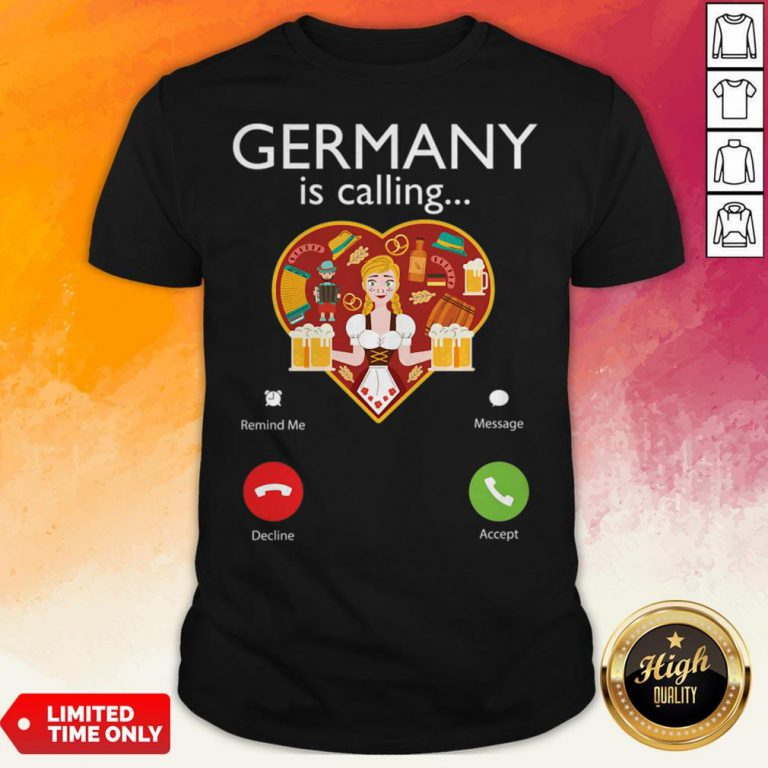 Germany Is Calling Funny Beer Lover Oktoberfest T-Shirt