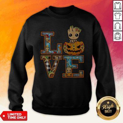 Good Groot Pumpkin Love Halloween Sweatshirt