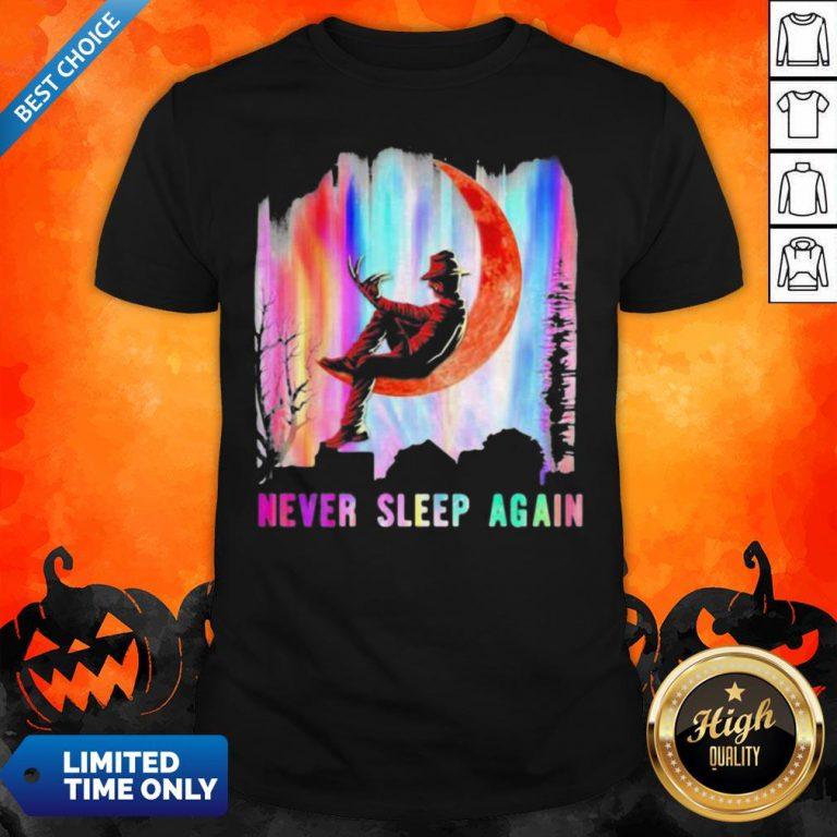 Halloween Freddy Krueger Never Sleep Again Moon Shirt