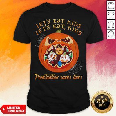 Halloween Let's Eat Kids Let's Eat Kids Punctuation Saves Live Shirt