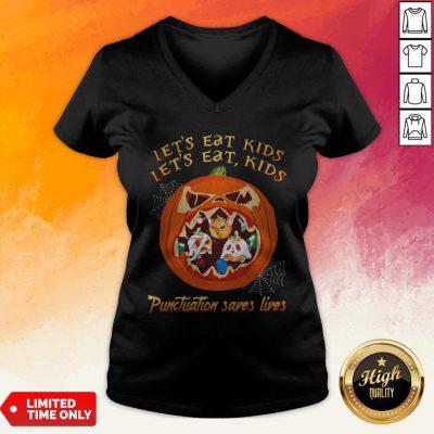 Halloween Let's Eat Kids Let's Eat Kids Punctuation Saves Live V-neck