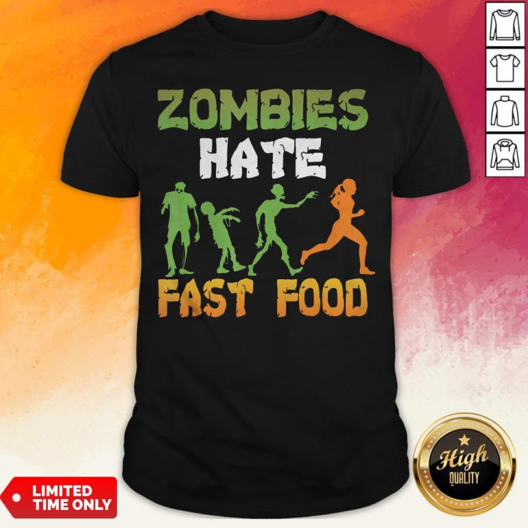 Halloween Zombies Hate Fast Food Shirt