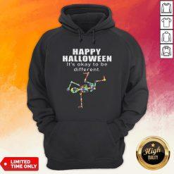 Happy Halloween It's Okay To Be Different Skeleton Autism Hoodie