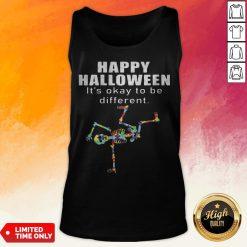 Happy Halloween It's Okay To Be Different Skeleton Autism Tank Top