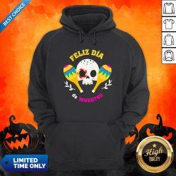 Happy Mexican Sugar Skull Feliz Dia De Muertos Hoodie