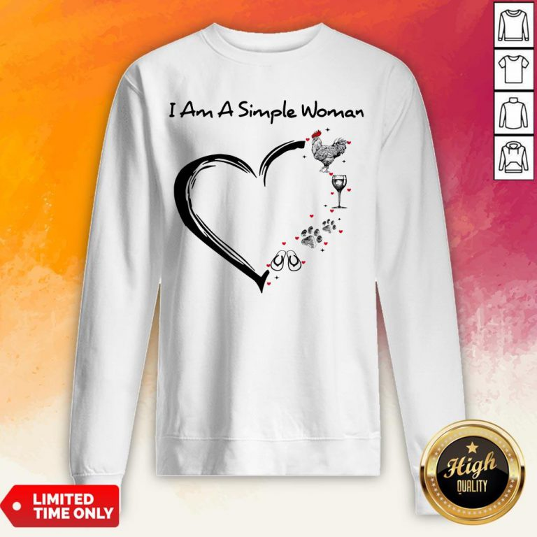 I Am A Simple Woman Chicken Wine Dog Paw And Flip Flop Sweatshirt