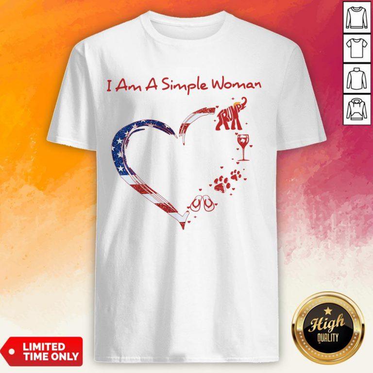 I Am A Simple Woman Elephant Trump Wine Paw And Flip Heart America T-Shirt