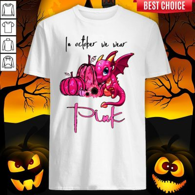 In October We Wear Pink Pumpkin Dragon Halloween Shirt
