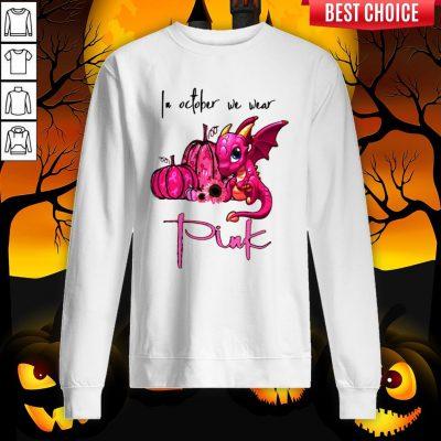 In October We Wear Pink Pumpkin Dragon Halloween Sweatshirt