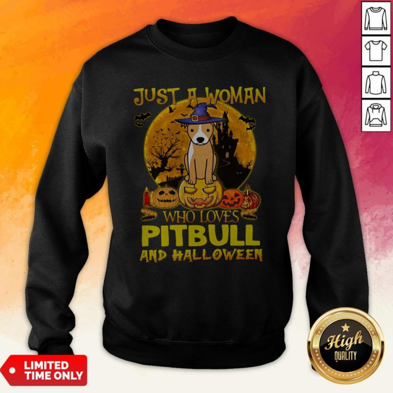 Just A Woman Who Loves Pitbull And Halloween Sweatshirt