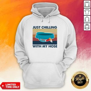 Just Chilling With My Hose Vintage Retro Hoodie