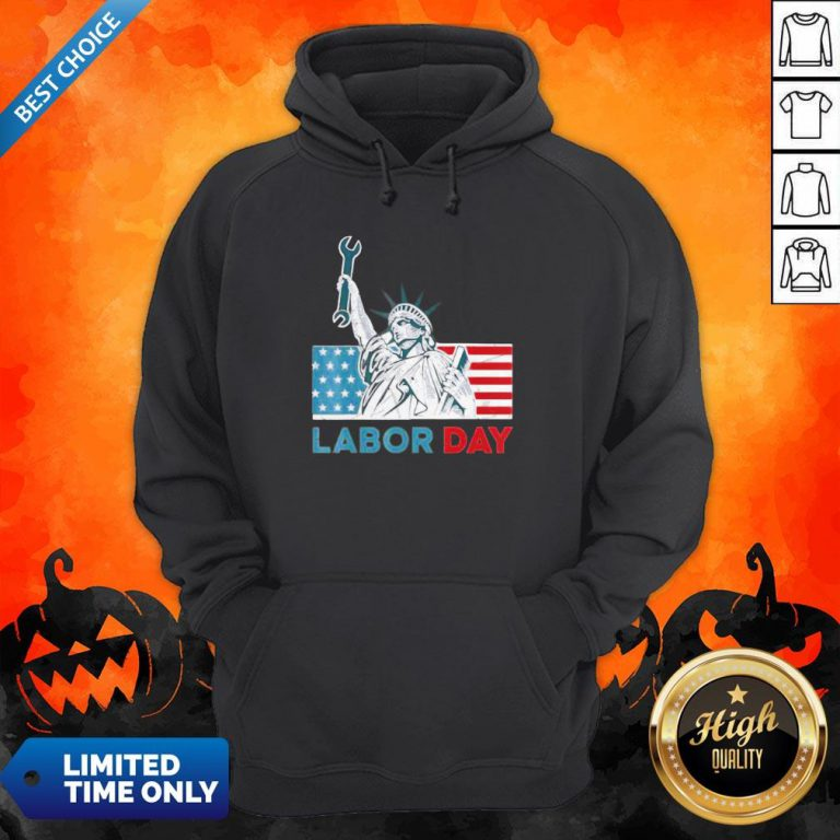 Labor Day American Flag Statue Of Liberty Labor Day Hoodie