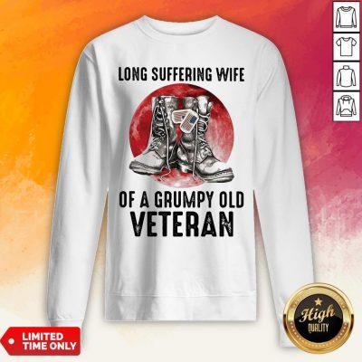 Long Suffering Wife Of A Grumpy Old Veteran Boots Blood Moon Sweatshirt
