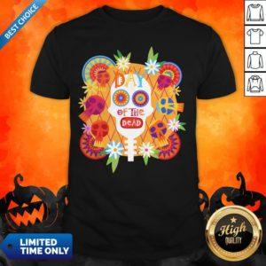 Mexican Sugar Skull Day Of The Dead Dia De Muertos Shirt