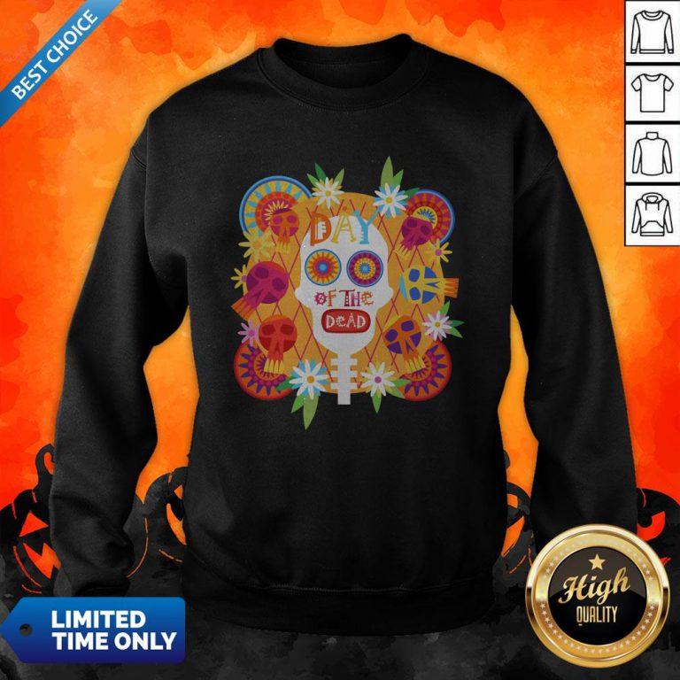 Mexican Sugar Skull Day Of The Dead Dia De Muertos Sweatshirt