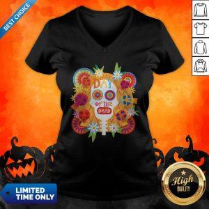 Mexican Sugar Skull Day Of The Dead Dia De Muertos Mexican Sugar Skull Day Of The Dead Dia De Muertos V-neck