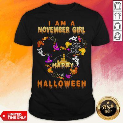Mickey Mouse Disney I Am A November Girl Happy Halloween 2020 Shirt