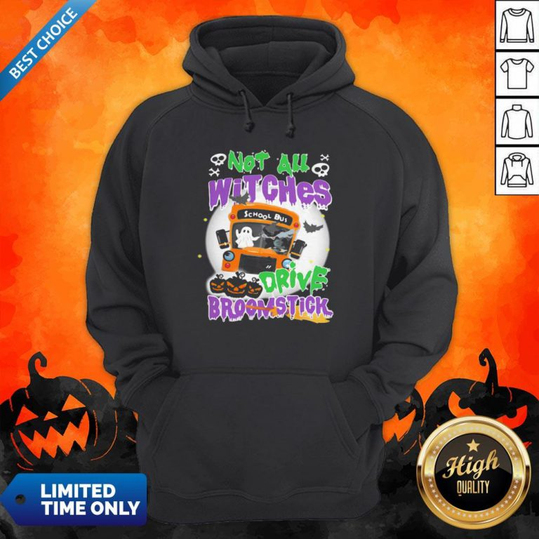 Not All Witches Drive Broomstick Pumpkin Ghost Halloween Hoodie