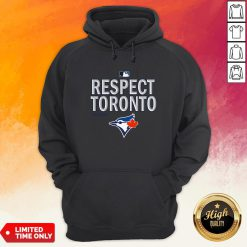 Official Respect Toronto Blue Jays Hoodie