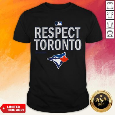 Official Respect Toronto Blue Jays T-Shirt