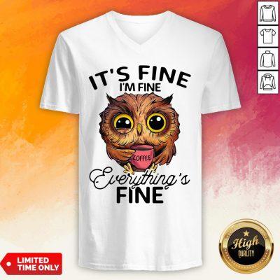 Owl It's Fine I'm Fine Evengs Fine V-neck