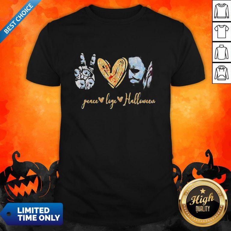 Peace Love Halloween Michael Myers Shirt