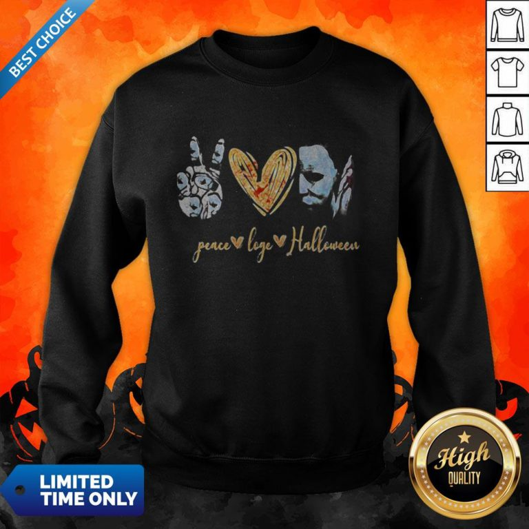 Peace Love Halloween Michael Myers Sweatshirt
