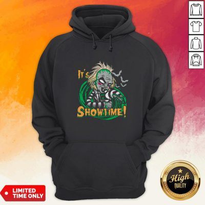 Perfect Beetlejuice It's Show Time HoodiePerfect Beetlejuice It's Show Time Hoodie