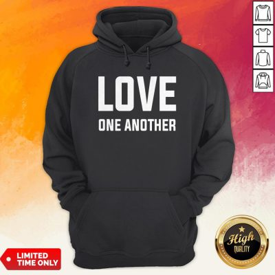 Perfect Love One Another Tee Hoodie