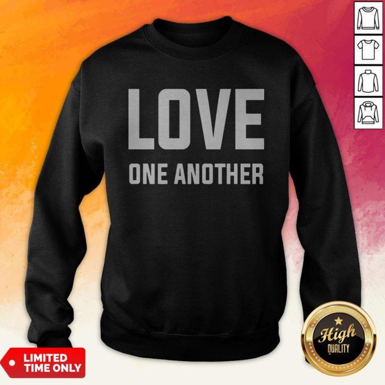 Perfect Love One Another Tee Sweatshirt