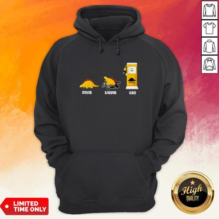 Perfect Solid Liquid Dino Fuel Gas Hoodie