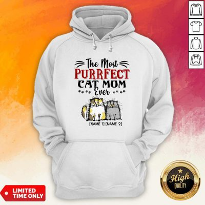 Personalized The Most Purrfect Cat Mom Ever 2 Accent Hoodie