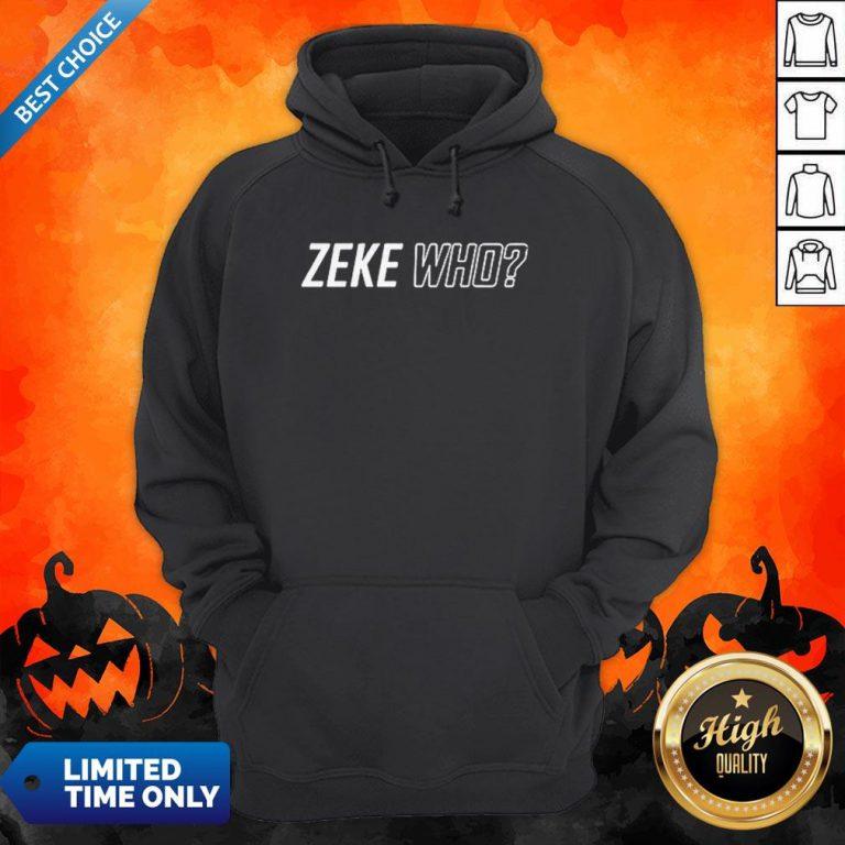 Premium Zeke Who That'S Who Hoodie