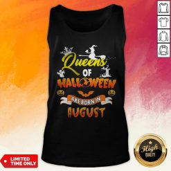 Queen Of Halloween Are Born In August Tank Top