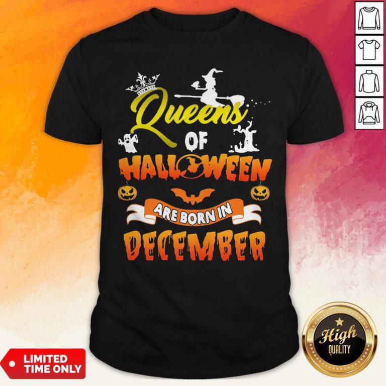 Queen Of Halloween Are Born In December Shirt