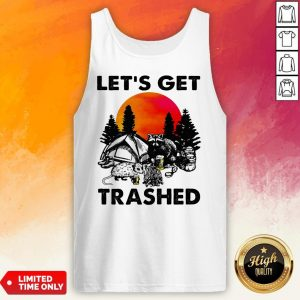 Raccoon Let'S Get Trashed Sunset Tank Top