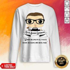 Ruth Bader Ginsburg Be Independent Feminist Sweatshirt