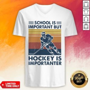 School Is Important But Hockey Ister Vintage V-neck