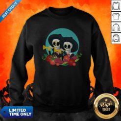 Skeletons Happy Day Of Dead Muertos Sweatshirt