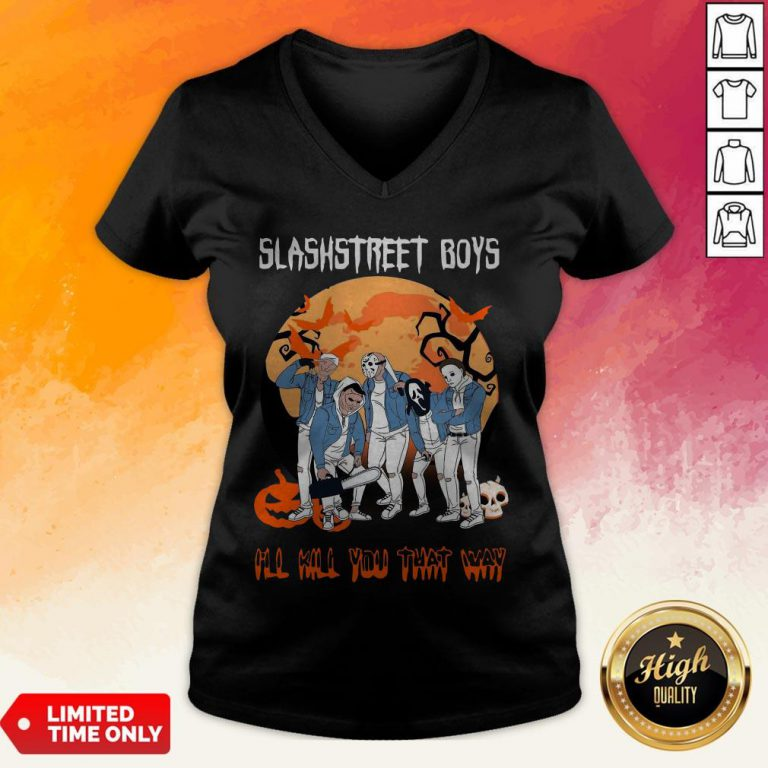 Slashstreet Boys I'Ll Kill You That Way Halloween V-neck