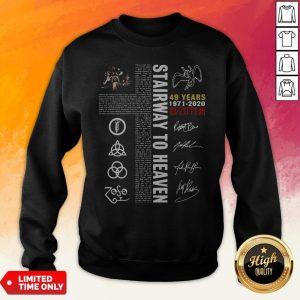 Stairway To Heaven 49 Years 1971 2020 Led Zeppelin Signatures Sweatshirt