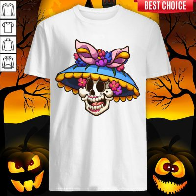 Sugar Skull Day Of The Dead Muertos Shirt