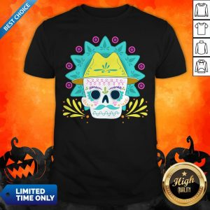 Sugar Skull Happy Day Dead Dia De Los Muertos Shirt