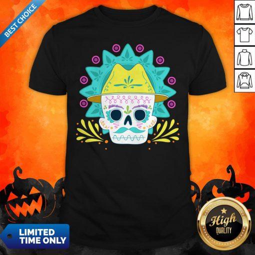 Sugar Skull Happy Day Dead Dia De Los Muertos Shirt