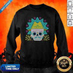 Sugar Skull Happy Day Dead Dia De Los Muertos Sweatshirt