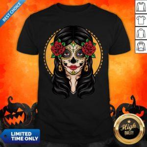 Sugar Skull Makeup Girl Beauty Day Of The Dead Muertos Shirt