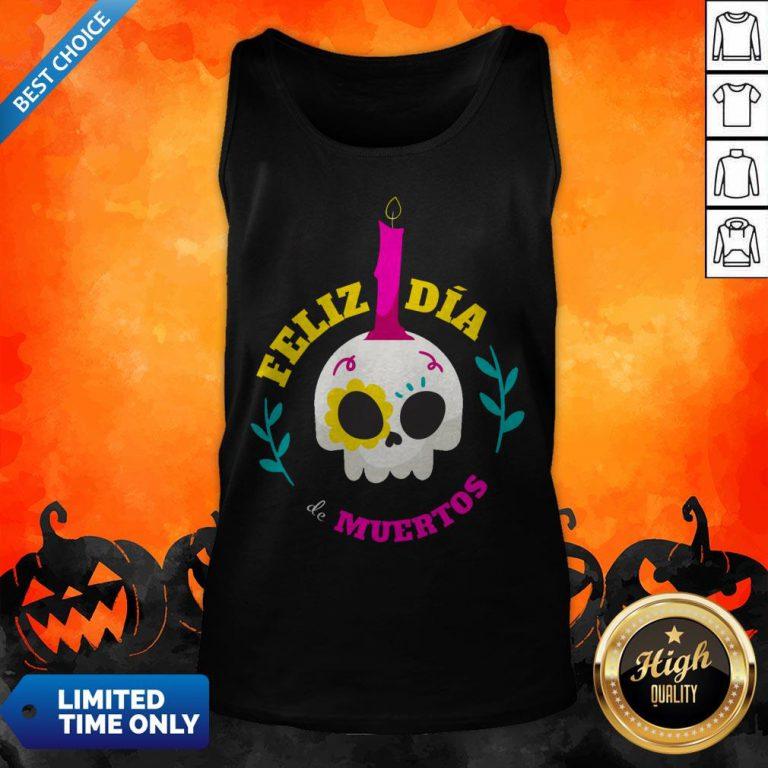 Sugar Skull Mexico Feliz Dia De Muertos Tank Top