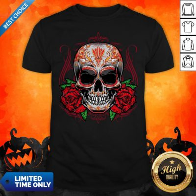 Sugar Skull With Rose Day Of The Dead Shirt
