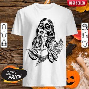 Sugar Skull Woman Day Of The Dead Muertos Shirt