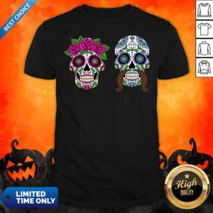 Sugar Skulls Couple Day Of The Dead Dia De Los Muertos Shirt
